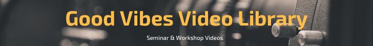 セミナー動画を発売中! 5月12日にGood Vibes TV無料版と勉強会Vol.3を追加!